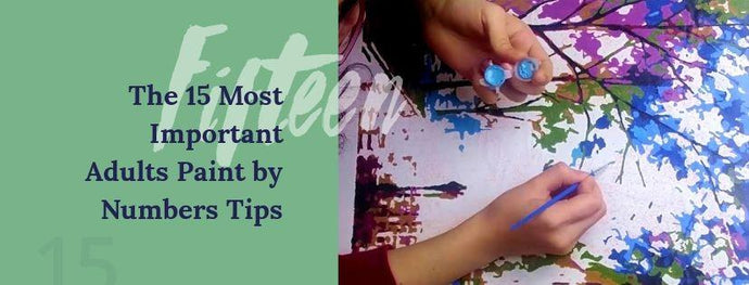 The 15 Most Important Adults Paint by Numbers Tips