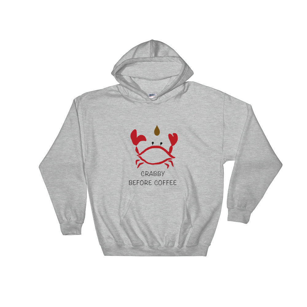 Crabby Before Coffee Hooded Sweatshirt by Wave of Life