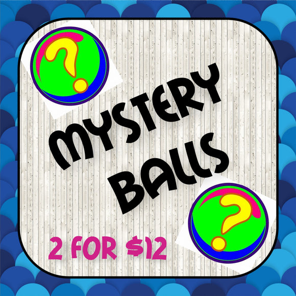 Mystery Balls - Just Shuckin Around with The Pearl Gearls