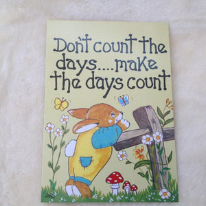 Don't Count The Days Card