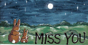 Miss You Bunny Rabbit Sign