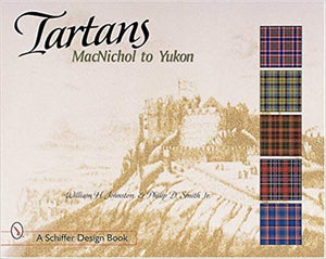 Tartans Volume Three - MacNichol to Yukon