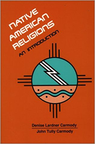 Native American Religions -Paperback –by Dl Carmody,Jt
