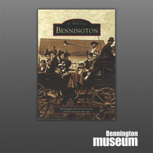 History Press: Book, 'Images of America: Bennington'