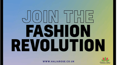 Halia Rose and Fashion Revolution Week 2019