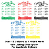 Floral Personalised Custom Opening Hours Window Sign Colour Examples