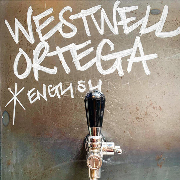Our Ortega ... on keg!