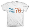 Win Well- Spirit of '76 Tee