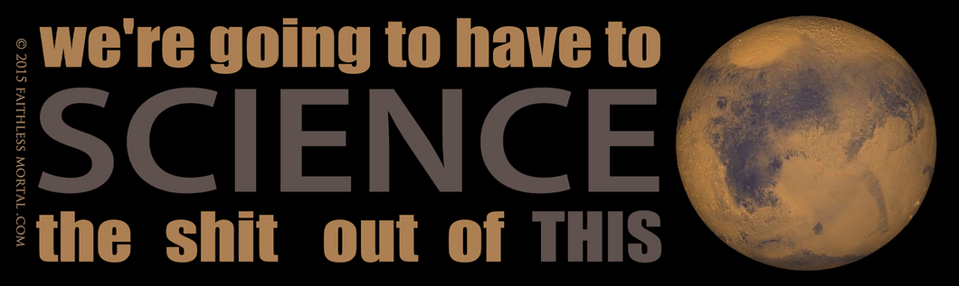 SCIENCE THIS Mars Science Bumper Sticker 10