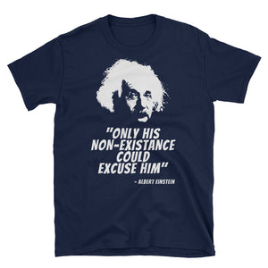 Albert EINSTEIN QUOTE Atheist T-Shirt - Faithless Mortal Clothing