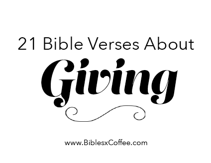 21 Bible Verses About Giving [FREE]