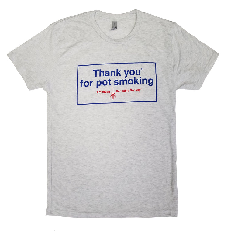 Vintage Thank You For Pot Smoking® Tri-Blend T-Shirt - Heather Grey