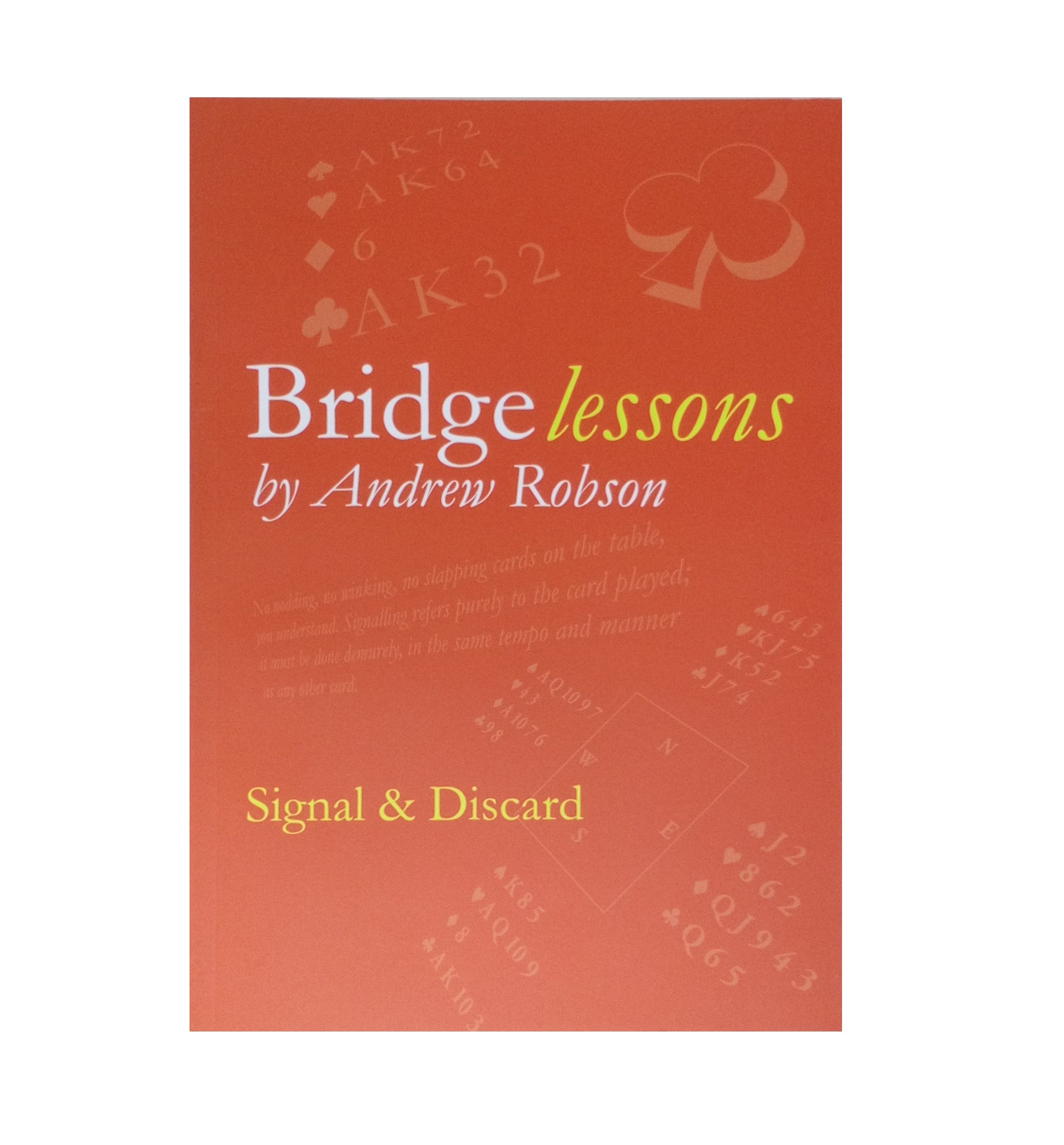 Bridge Lessons: Signal and Discard