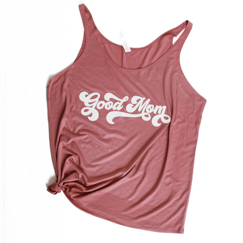 Good Mom Retro tank top mom life tank women's tank top gifts for mom mama shirt
