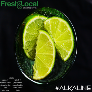 [Stream] Fresh & Local Blend Tape, Vol. 3 - Alkaline
