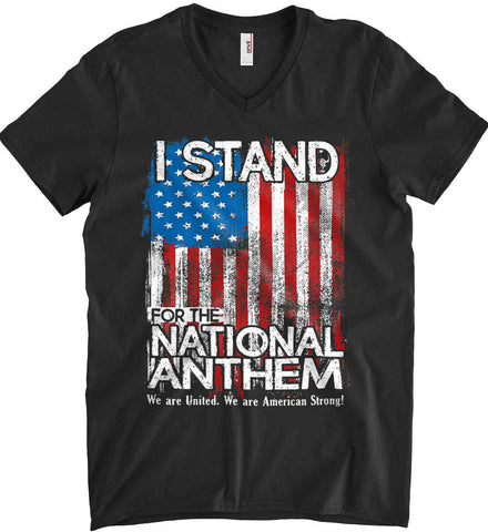 I Stand for the National Anthem. We are United. Anvil Men's Printed V-Neck T-Shirt.