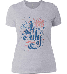 The 4th of July. Ribbon Script. Women's: Next Level Ladies' Boyfriend (Girly) T-Shirt.