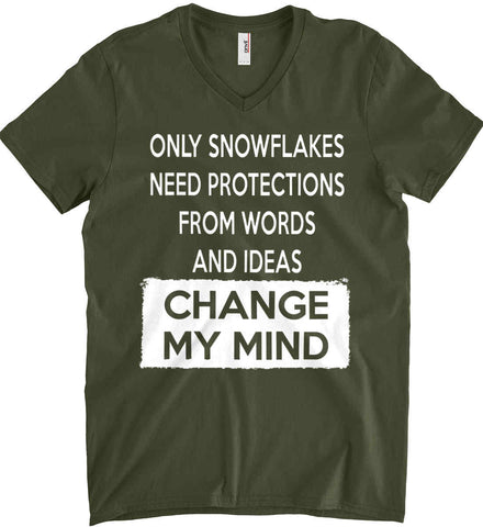 Only Snowflakes Need Protections From Words and Ideas - Change My Mind. Anvil Men's Printed V-Neck T-Shirt.