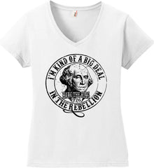 I'm Kind of Big Deal in the Rebellion. Women's: Anvil Ladies' V-Neck T-Shirt.