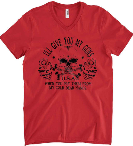 I'll give you my guns. When you pry them from my cold dead hands. Black Print. Anvil Men's Printed V-Neck T-Shirt.