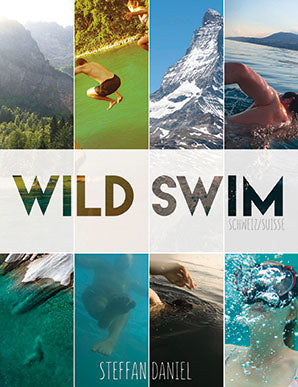 Wild Swim Schweiz / Suisse / Switzerland