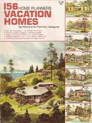 156 VACATION HOMES HOME PLANNERS RICHARD B POLLMAN 1971
