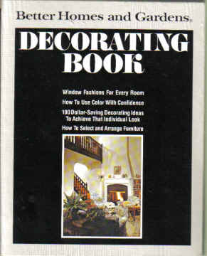 BETTER HOMES AND GARDENS DECORATING BOOK (1975)