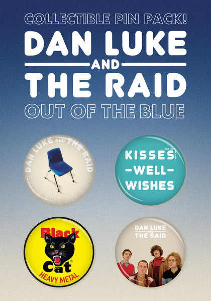 Dan Luke and The Raid - Out Of The Blue Button Pack