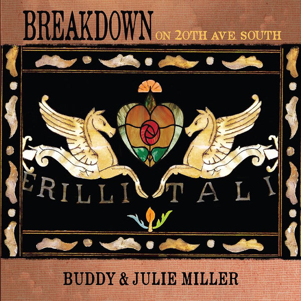 Buddy & Julie Miller - Breakdown On 20th Ave. South [SIGNED CD]