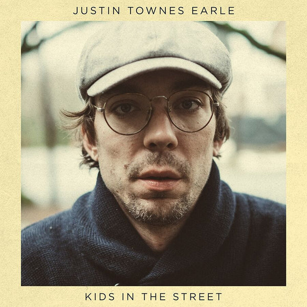 Justin Townes Earle - Kids In The Street [SIGNED Vinyl]