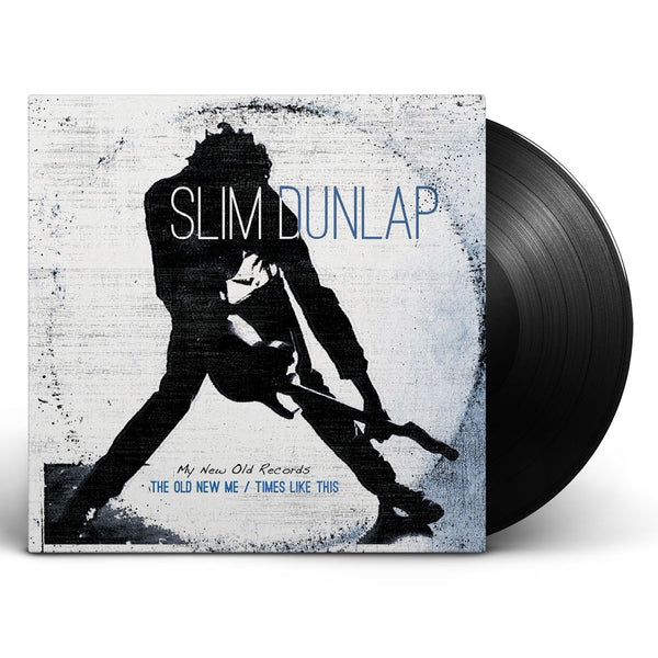Slim Dunlap - The Old New Me / Times Like This [Vinyl]