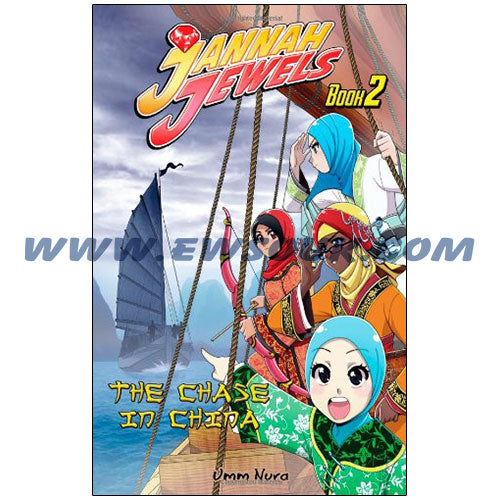 Jannah Jewels - The Chase In China: Book 2