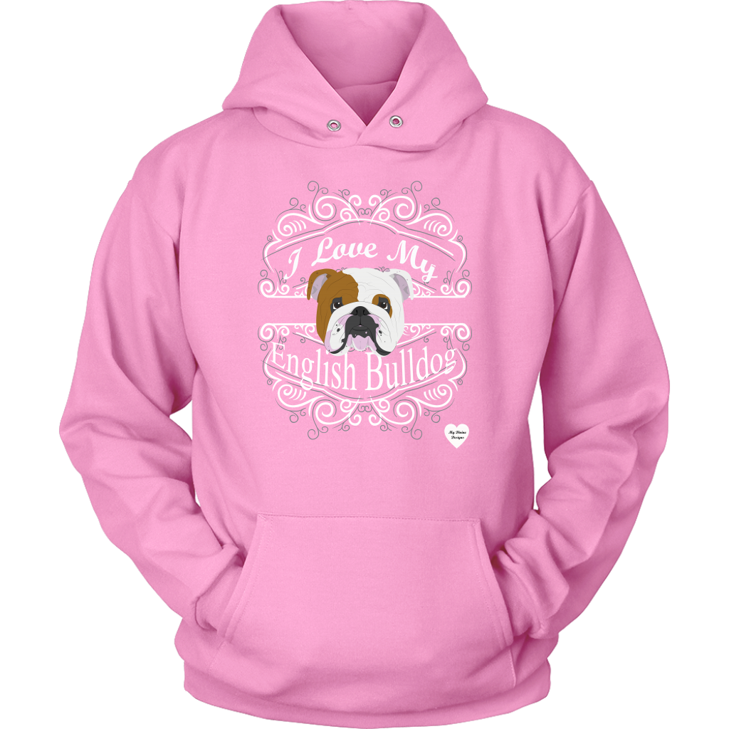 I Love My English Bulldog Hoodie