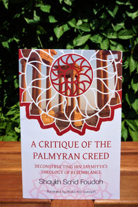 A Critique of the Palmyran Creed