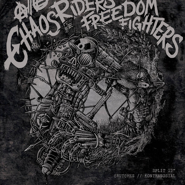 "CRUTCHES / KONTRASOSIAL ""Chaos Riders // Freedom Fighters"" Split LP"