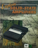 Exploring Solid-State Amplifiers By Joseph J. Carr