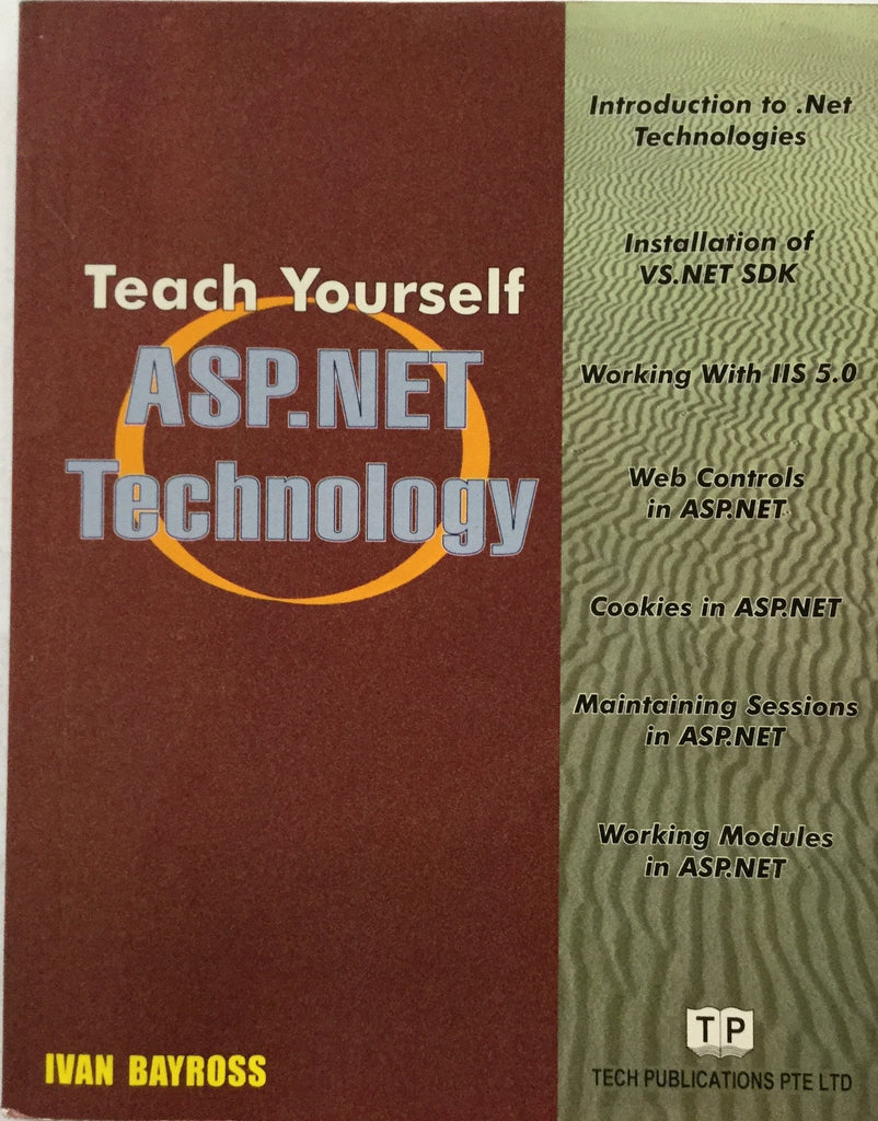 Teach Yourself ASP.NET Technology By Ivan Bayross