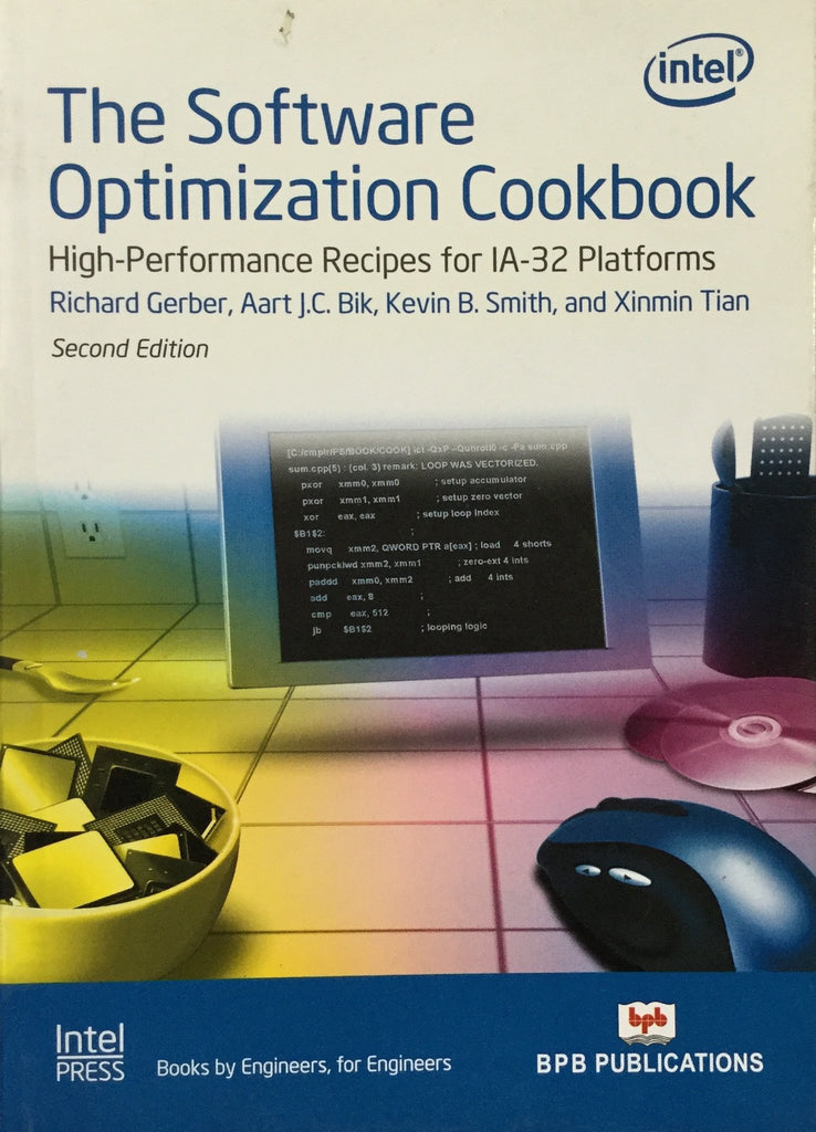 The Software Optimization Cook Book- 2nd Edition By Richard Gerber, Aart J.C. Bik, Kevin B. Smith, Xinmin Tian