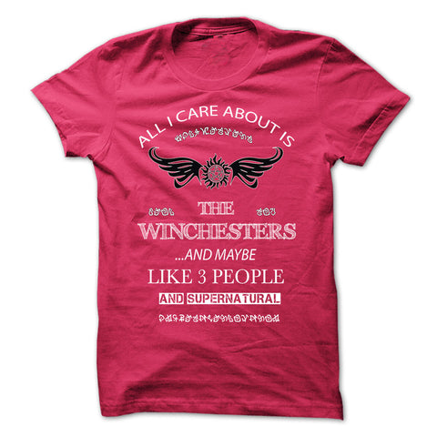 "Picture of hot pink ""All I Care About Is The Winchesters"" t-shirt for guys."