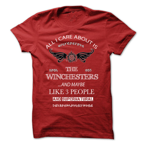 "Picture of red ""All I Care About Is The Winchesters"" t-shirt for guys."