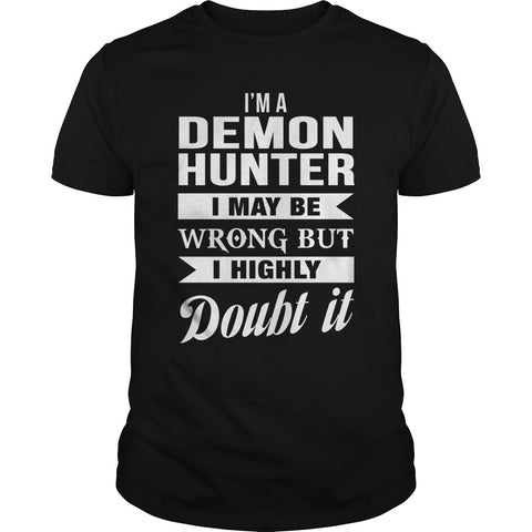 """I'm A Demon Hunter"" Men's T-Shirt - Choice of 4 Colors"