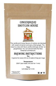 Gingerbread Shotgun House - Holiday Herbal Tea Blend