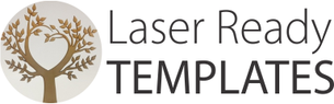 Laser Ready Templates