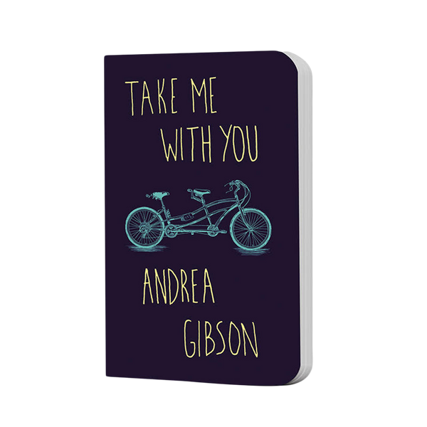 """Take Me With You"" by Andrea Gibson"
