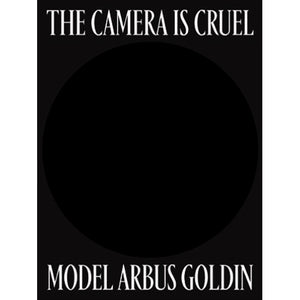 Lisette Model, Diane Arbus, Nan Goldin: The Camera is Cruel