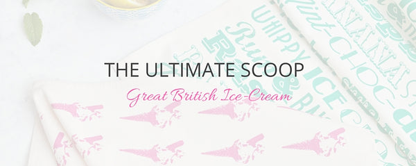The Ultimate Scoop - Great British Ice-Cream