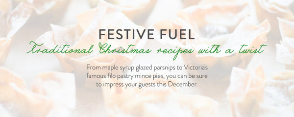 Festive Fuel - traditional Christmas recipes with a twist.