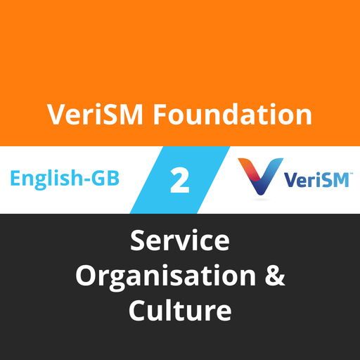 VeriSM Foundation Course - 2 of 6: Service Organisation & Culture (en-gb) [Cover]