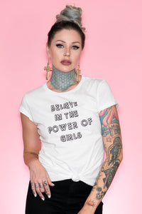 Believe in the Power of Girls Tee
