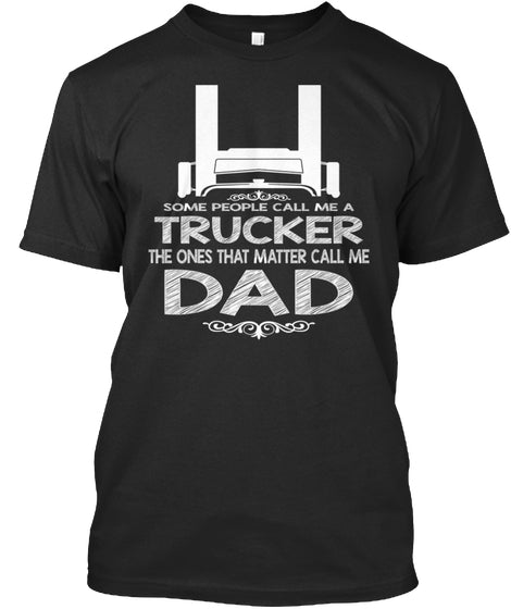 Trucker Call Me Dad
